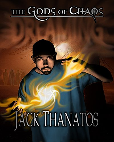 (Dreaming (The Gods of Chaos Book 1))