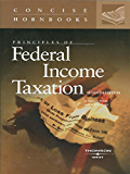 Principles of Federal Income Taxation, 7th (Concise Hornbook Series)