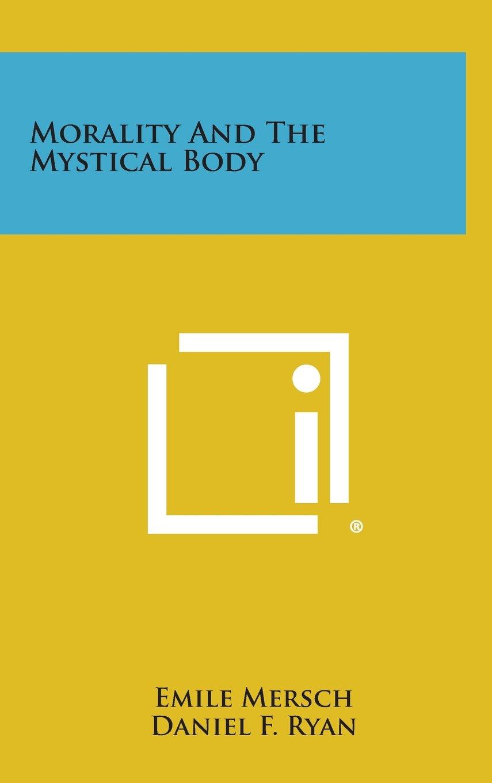 Morality and the Mystical Body pdf epub
