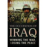 The Occupation of Iraq: Winning the War, Losing the Peace
