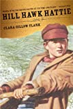 Front cover for the book Hill Hawk Hattie by Clara Gillow Clark