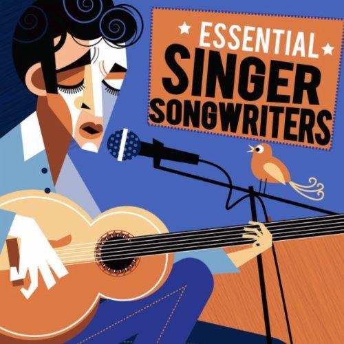 Essential Singer Songwriters