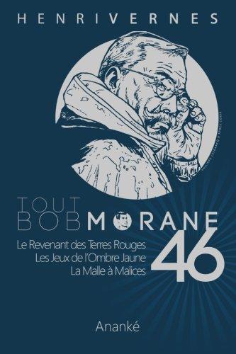 Tout Bob Morane/46 (Volume 46) (French Edition)