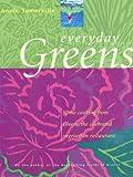 Everyday Greens, Annie Somerville, 0743216253