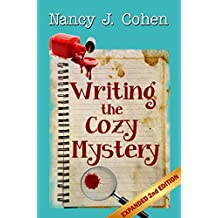 Writing the Cozy Mystery: Expanded Second Edition