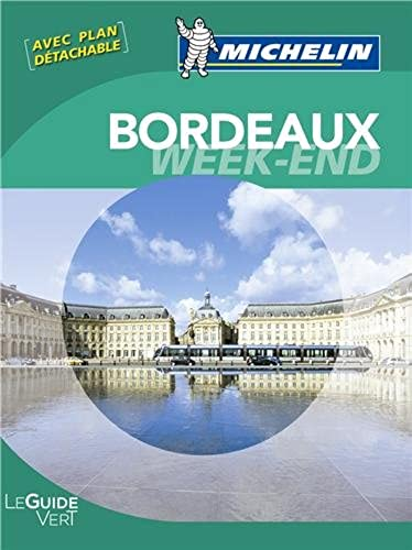Guide Vert Week end Bordeaux