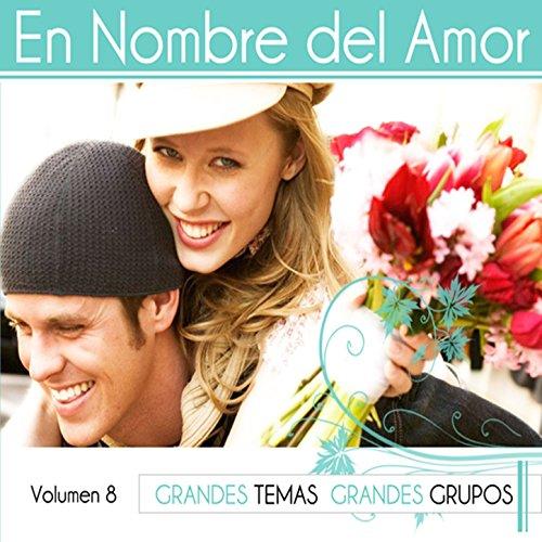... En Nombre del Amor Vol. 8