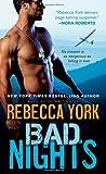 """""""Bad Nights (Rockfort Security)"""" av Rebecca York"""