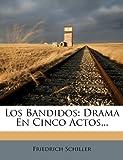 Los Bandidos, Friedrich Schiller, 1274143810
