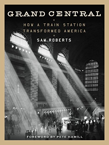 Grand Central Terminal History (Grand Central: How a Train Station Transformed America)