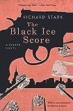 The Black Ice Score: A Parker Novel