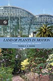 Land of Plants in Motion: Japanese Botany and the