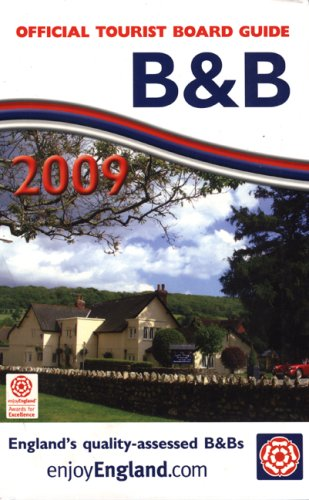 B & B 2009 (Official Tourist Board Guide)...