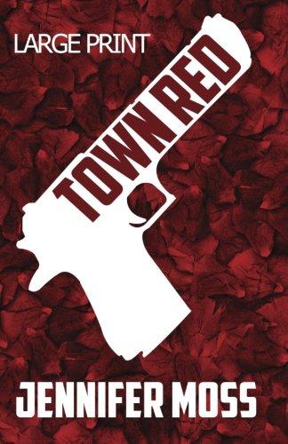 Town Red ~ Large Print PDF ePub book