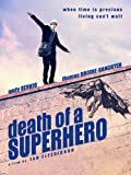 The Death of a Superhero