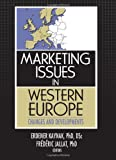 img - for Marketing Issues in Western Europe: Changes and Developments book / textbook / text book