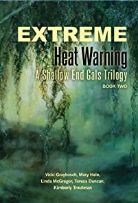 Extreme Heat Warning by Vicki Graybosch ebook deal