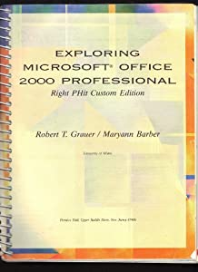 Unknown Binding Exploring Microsoft Office 2000 Professional - Right PHit Custom Edition Book