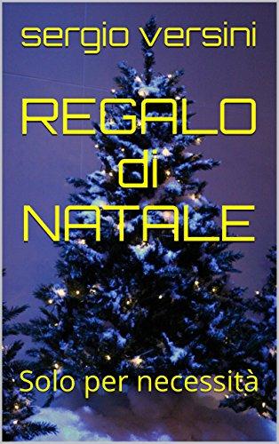 Il Natale lAlien Came (Italian Edition)