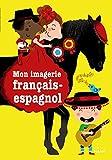 """Afficher """"Mon imagerie français-espagnol"""""""
