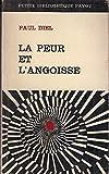 img - for LA PEUR ET L ANGOISSE book / textbook / text book