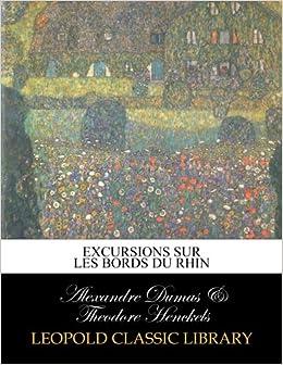 Excursions sur les bords du Rhin (French Edition)