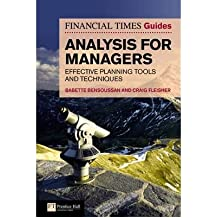 [(The FT Guide to Analysis for Managers: Effective Planning Tools and Techniques )] [Author: Babette Bensoussan] [Dec-2009]