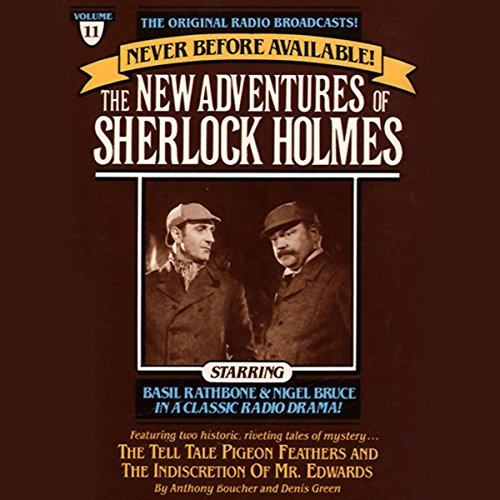 The Tell-Tale Pigeon Feathers and The Indiscretion of Mr. Edwards: The New Adventures of Sherlock Holmes, Episode #11