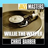 Jazz Masters: Willie The Weeper