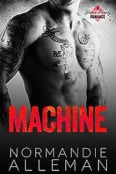 Machine: A Bad Boy Romance (Barnes Family Book 2)