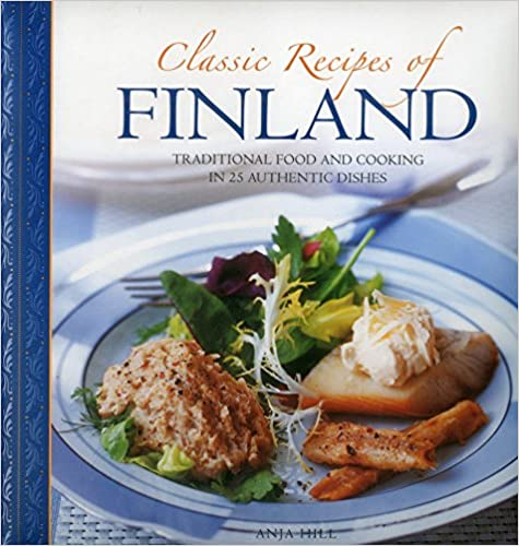 Download Ebook Classic Recipes Of Finland: Traditional
