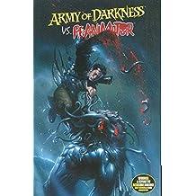 Army Of Darkness Vs. Re-Animator