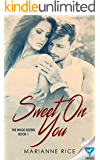 Sweet On You (The Wilde Sisters Book 1)