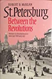 img - for St. Petersburg Between the Revolutions: Workers and Revolutionaries book / textbook / text book