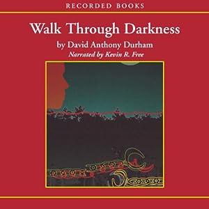 Walk Through Darkness Audiobook