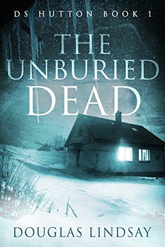 Amazon the unburied dead ds hutton book 1 ebook douglas the unburied dead ds hutton book 1 by lindsay douglas fandeluxe Choice Image