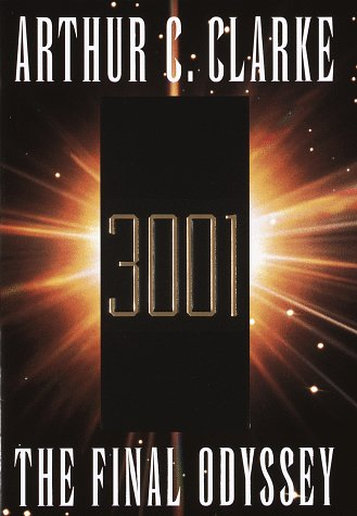 3001: The Final Odyssey, Clarke, Arthur C.
