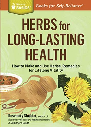 51860hKZaFL - Herbs for Long-Lasting Health: How to Make and Use Herbal Remedies for Lifelong Vitality (Storey Basics)