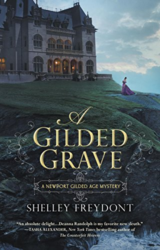 A Gilded Grave (NEWPORT GILDED AGE Book 1)