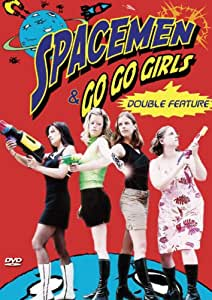 Spacemen and Go-Go Girls Doubl