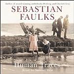 Human Traces | Sebastian Faulks