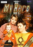My Hero - Series Three - Volume Two (Ep. 6-10) ( My Hero - Series 3 - Volume 2 (Ep. 6 - 10) ) [ NON-USA FORMAT, PAL, Reg.2 Import - United Kingdom ]