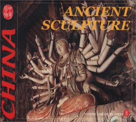 Ancient Scupture (Culture of China) (Chinese Edition) by Great Wall Bookstore, Las Vegas