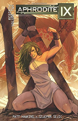 Download Aphrodite IX: Rebirth Volume 2 ebook