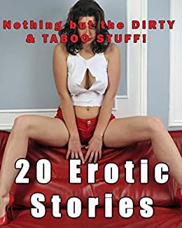 Erotic dirty story
