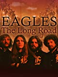 Eagles: The Long Road HD (AIV)