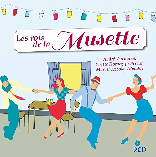 20d0fe0dd9b4de Les Rois de la Musette: Les Rois de la Musette: Amazon.fr: Musique
