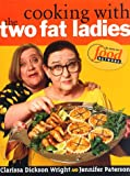 img - for Cooking with the Two Fat Ladies book / textbook / text book