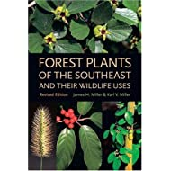 Forest Plants of the Southeast and Their Wildlife Uses