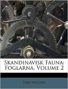 Skandinavisk Fauna Foglarna Volume 2 Swedish Edition